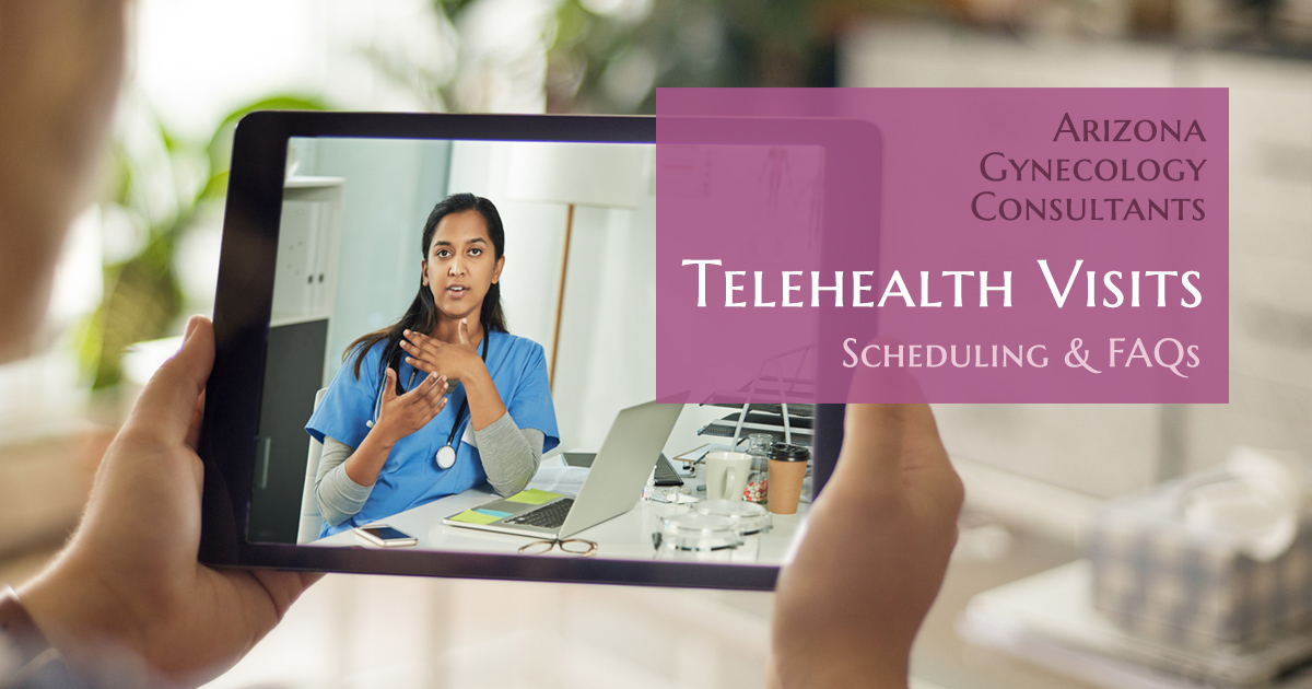 AZGYN Telehealth Scheduling and FAQs